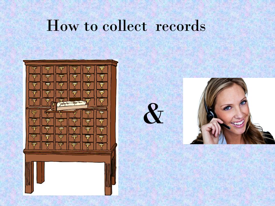 How to collect records &