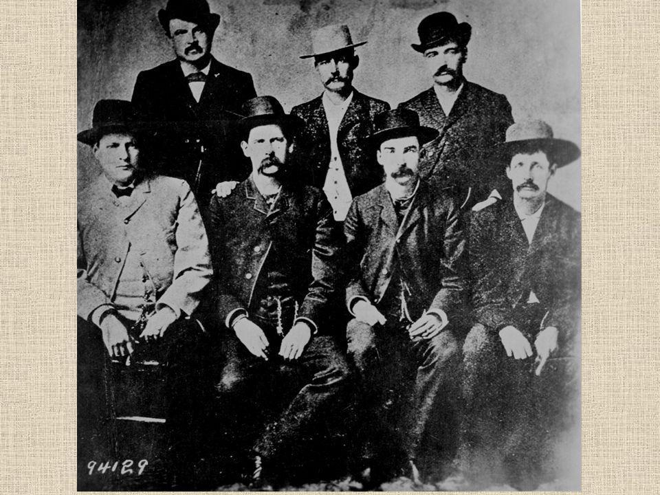 The Earp Faction Wyatt Earp, Virgil Earp, James Earp, Doc Holliday, Morgan Earp