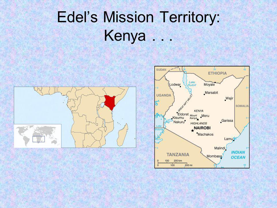 Edels Mission Territory: Kenya...