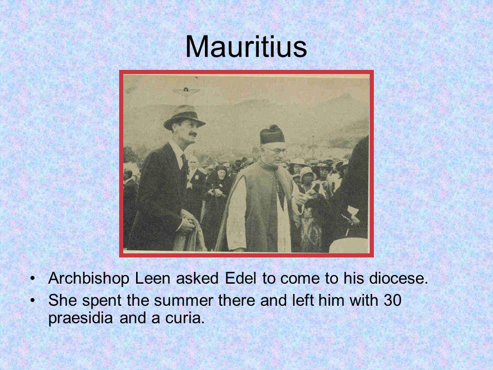 Mauritius Archbishop Leen asked Edel to come to his diocese.