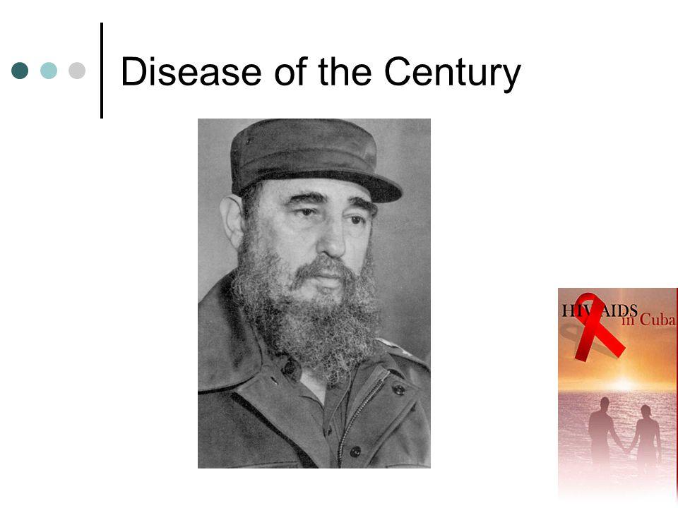 References Helena Hansen, Nora Groce.2003. Human Immunodeficiency Virus and Quarantine in Cuba.