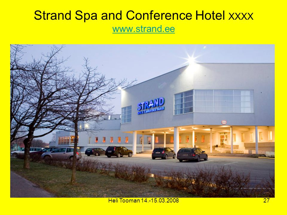 Heli Tooman Strand Spa and Conference Hotel XXXX