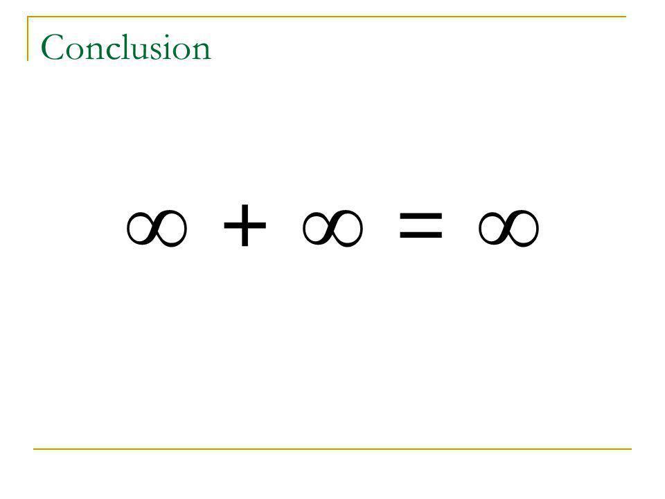 Conclusion + =