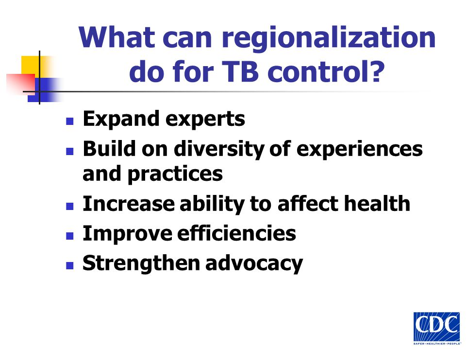 What can regionalization do for TB control.