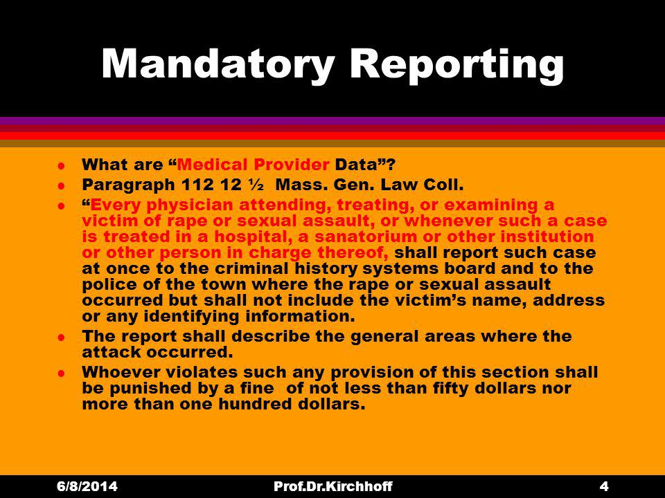 Mandatory Reporting l What are Medical Provider Data.