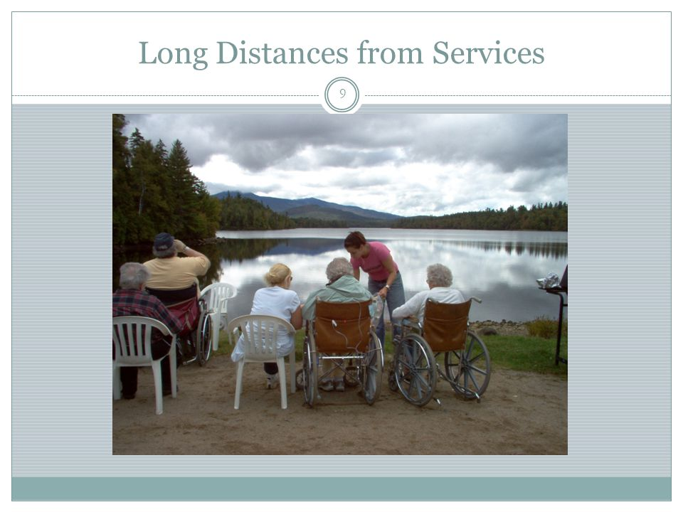Long Distances from Services 9