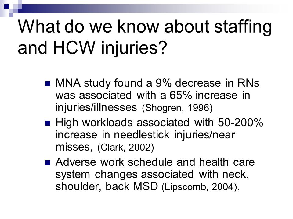 What do we know about staffing and HCW injuries.