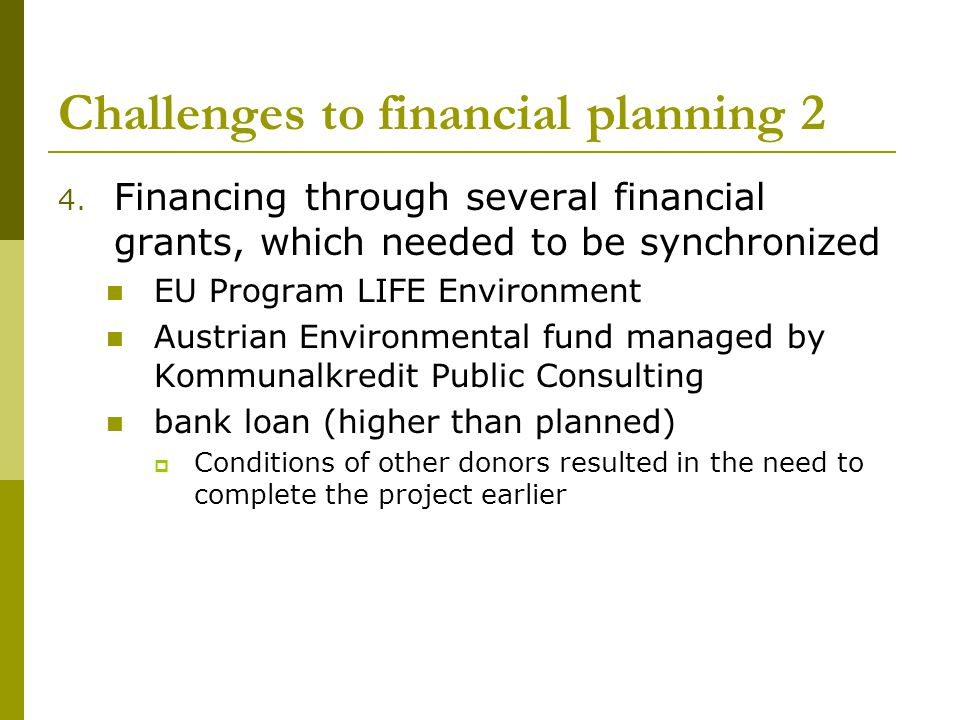 Challenges to financial planning 2 4.