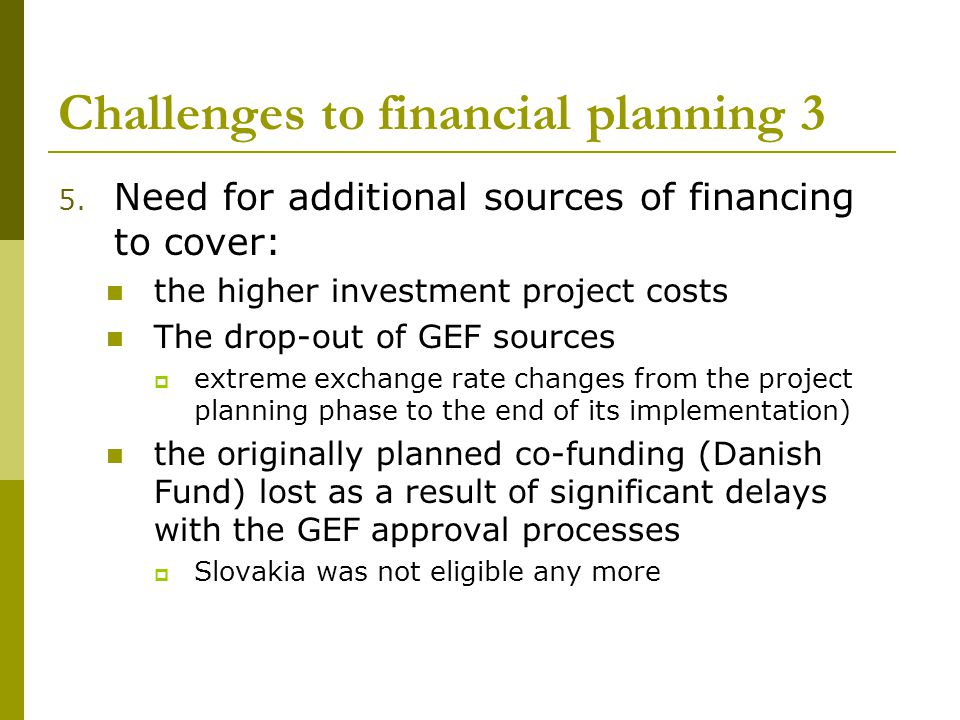 Challenges to financial planning 3 5.