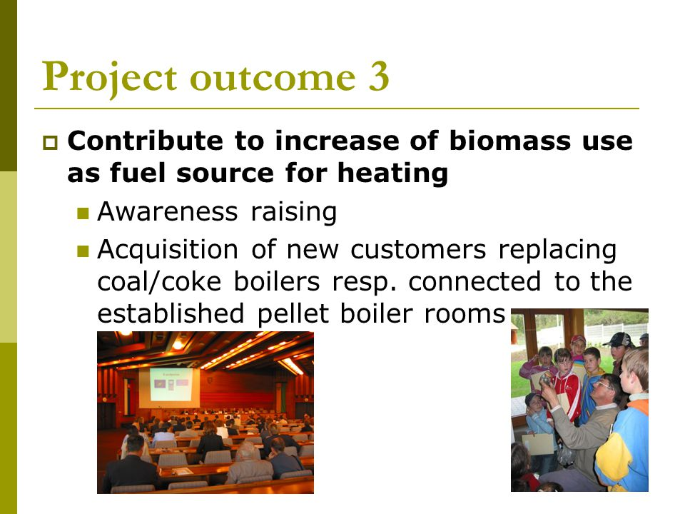 Opportunities and challenges not addressed The speeding up and scaling up of the market transformation process for biomass in Slovakia will largely be dependent on the emergence of a more enabling policy environment for alternative energy sources to natural gas in Slovakia.