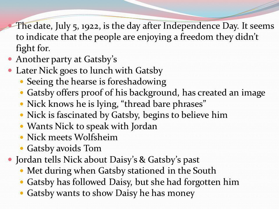 The date, July 5, 1922, is the day after Independence Day.