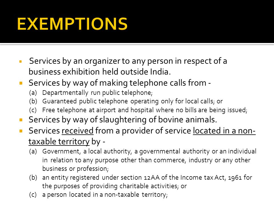 Services by an organizer to any person in respect of a business exhibition held outside India.