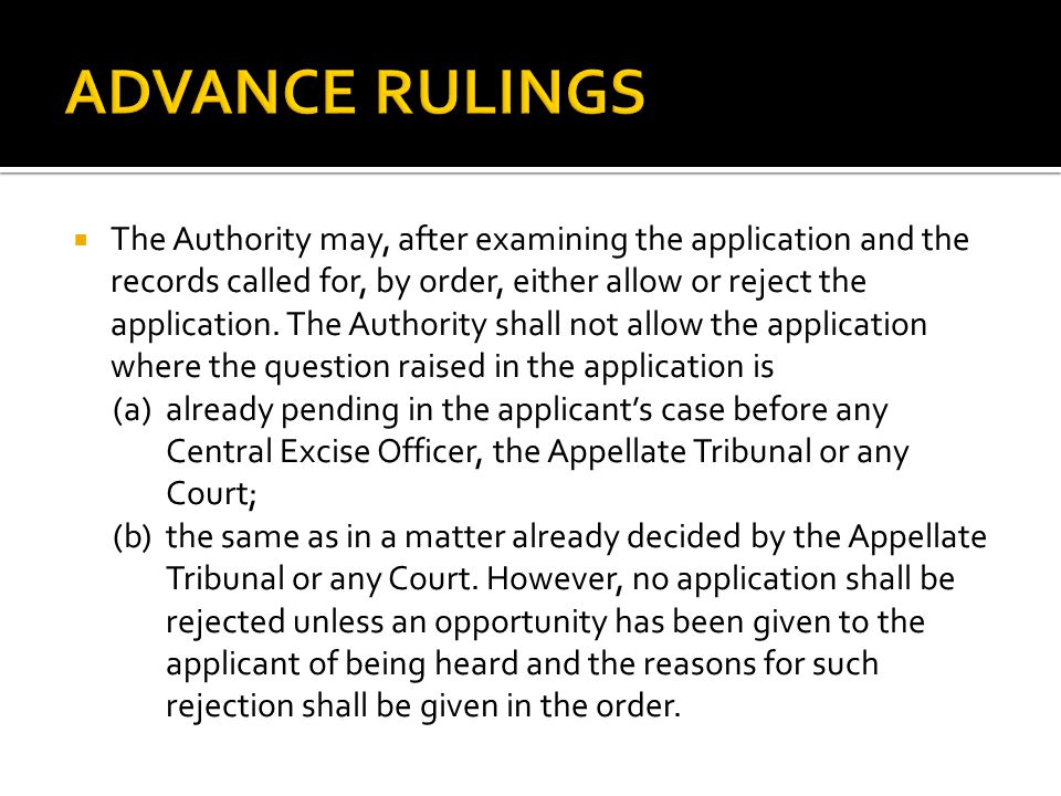 The Authority may, after examining the application and the records called for, by order, either allow or reject the application.