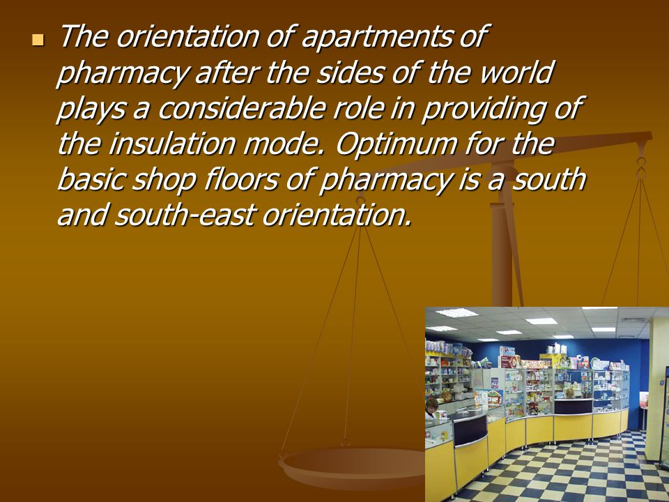 The orientation of apartments of pharmacy after the sides of the world plays a considerable role in providing of the insulation mode.