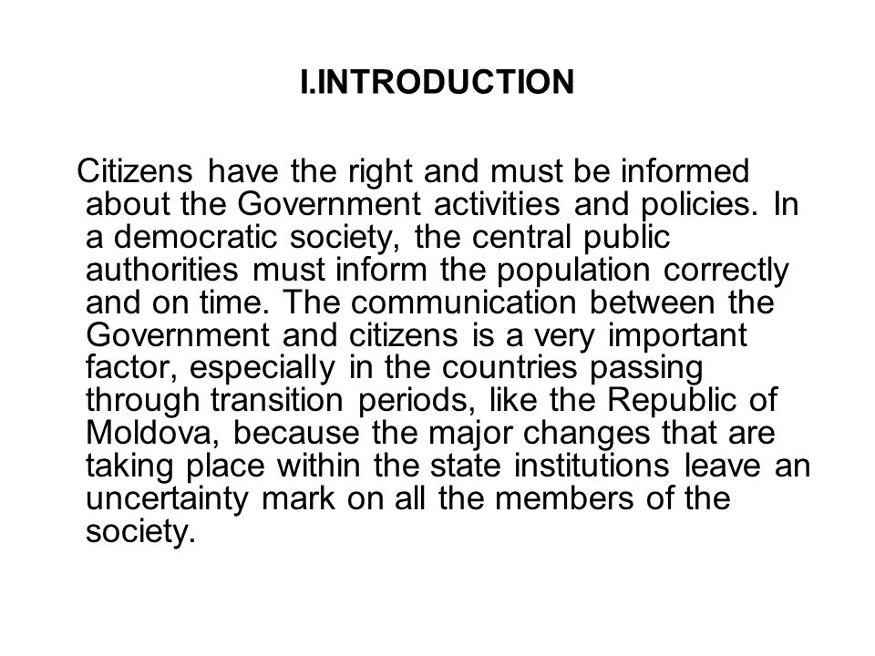 I.INTRODUCTION Citizens have the right and must be informed about the Government activities and policies.