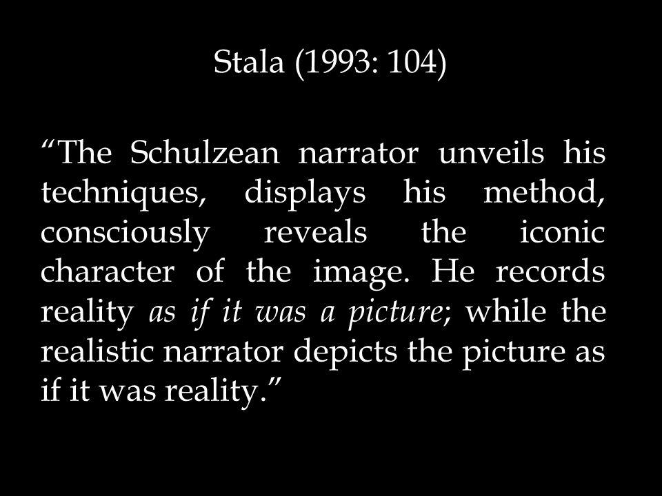 The Schulzean narrator unveils his techniques, displays his method, consciously reveals the iconic character of the image.