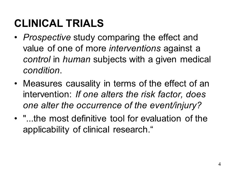 25 2.Preventive Trials: -Trial of primary preventive measures eg.