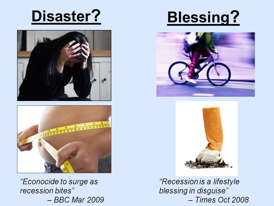Disaster . Blessing .