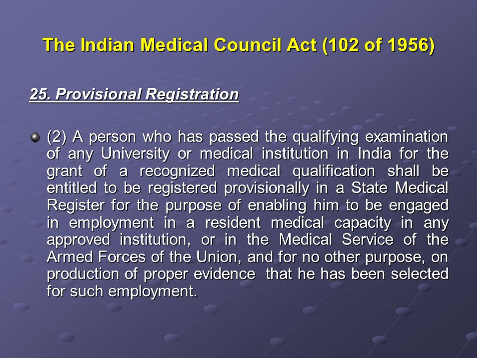 Submissions Section 2(ee)(iii) of the Drugs and Cosmetics Rule, 1945 Registered medical practitioner means a person- (iii) registered in a medical register [other than a register for the registration of Homoeopathic practitioners] of a State, who although not falling within sub-clause (i) or sub-clause (ii) is declared by a general or special order made by the State Government in this behalf as a person practicing the modern scientific system of medicine for the purposes of this Act; The Government of Tamilnadu has enacted a law for the purposes of Siddha graduates namely Tamilnadu Siddha System of Medicine (Development and Registration Of Practitioners) Act 1997.