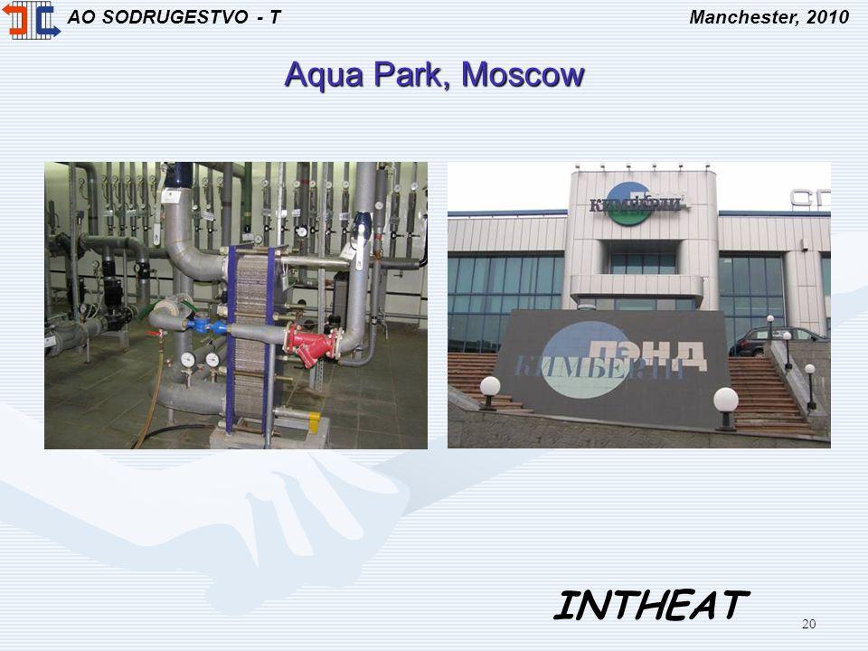 AO SODRUGESTVO - TManchester, 2010 INTHEAT 20 Aqua Park, Moscow