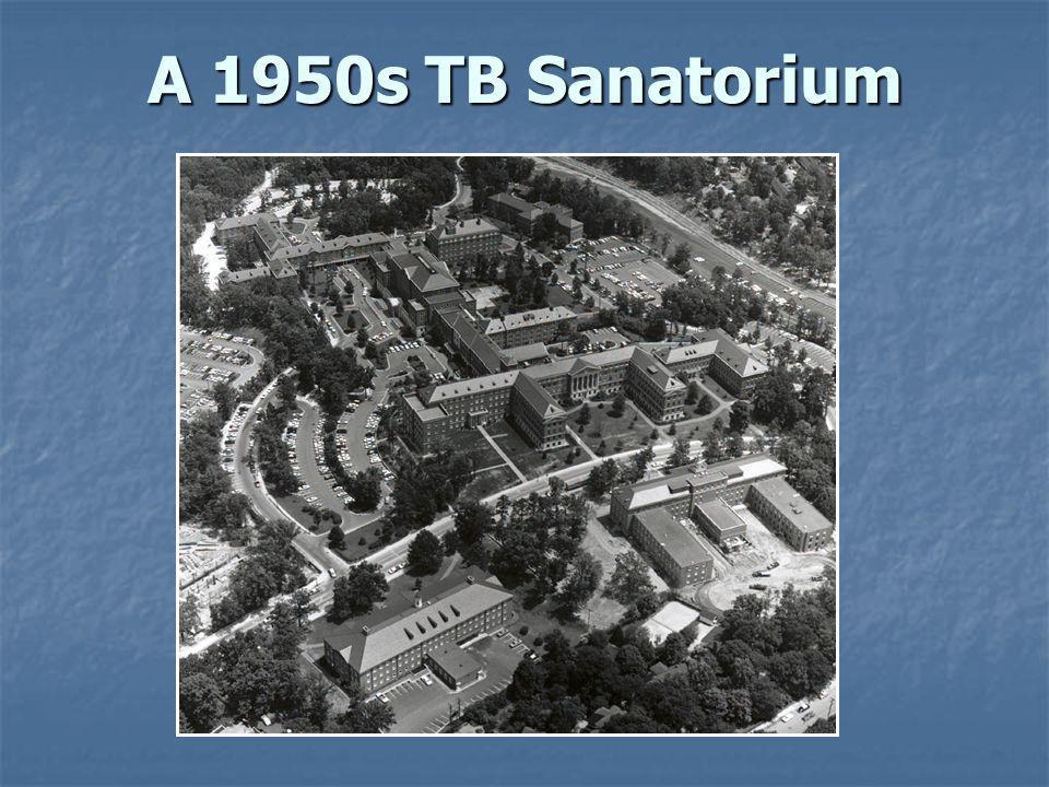 A 1950s TB Sanatorium