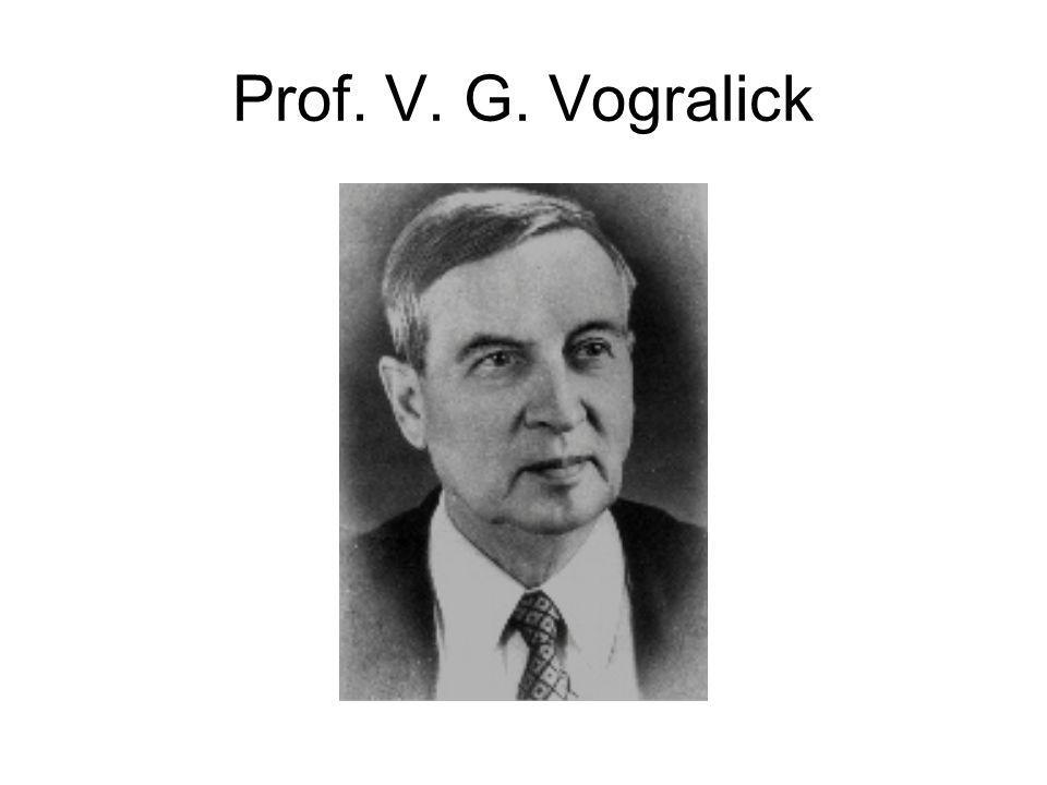 Prof. V. G. Vogralick
