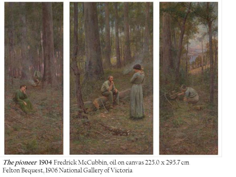 The pioneer 1904 Fredrick McCubbin, oil on canvas 225.0 x 295.7 cm Felton Bequest, 1906 National Gallery of Victoria