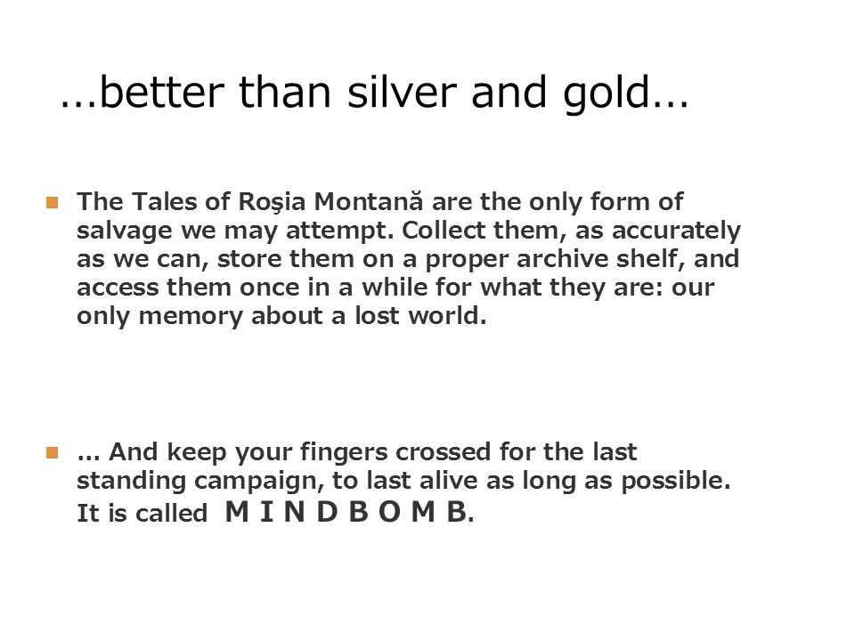 ... better than silver and gold...