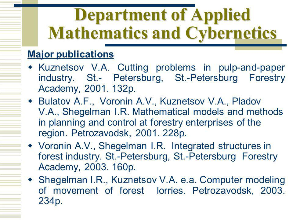 Department of Applied Mathematics and Cybernetics Major publications Kuznetsov V.A.