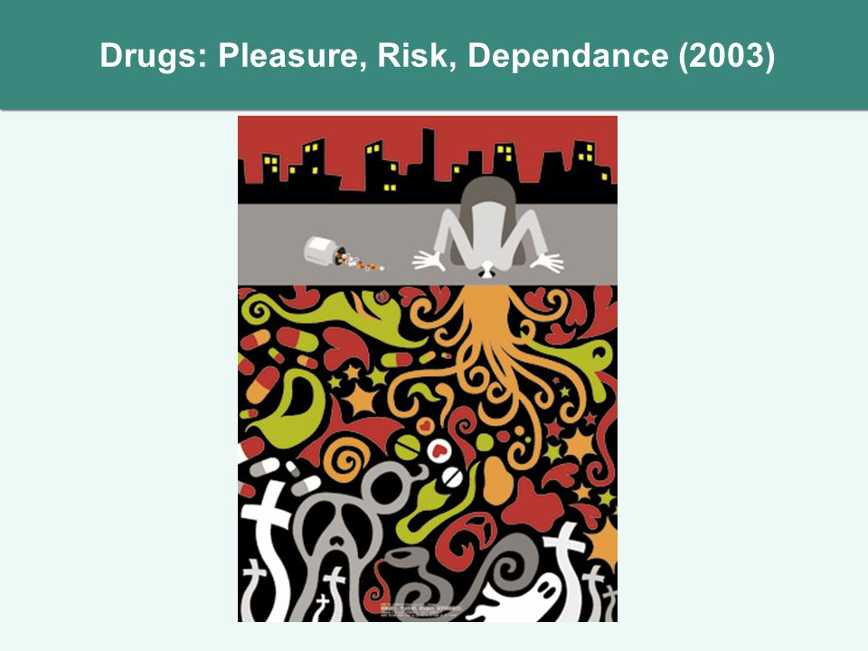Drugs: Pleasure, Risk, Dependance (2003)