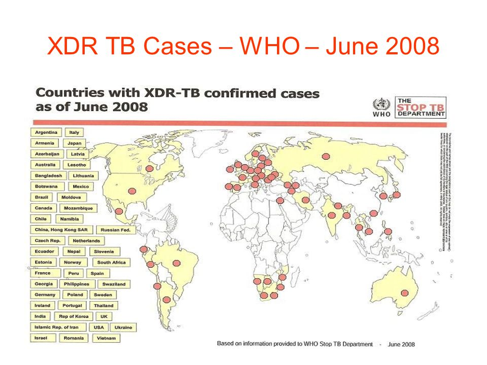 XDR TB Cases – WHO – June 2008
