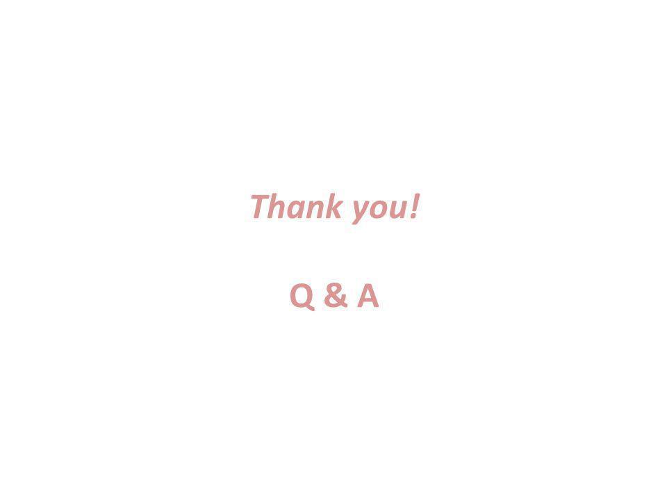 Thank you! Q & A
