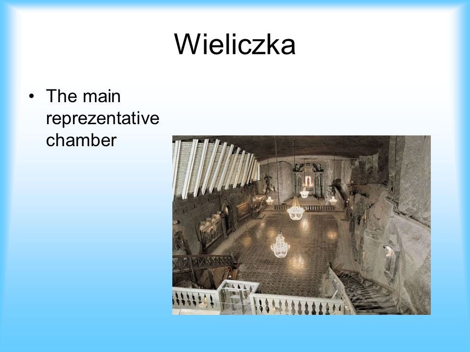 Wieliczka The main reprezentative chamber