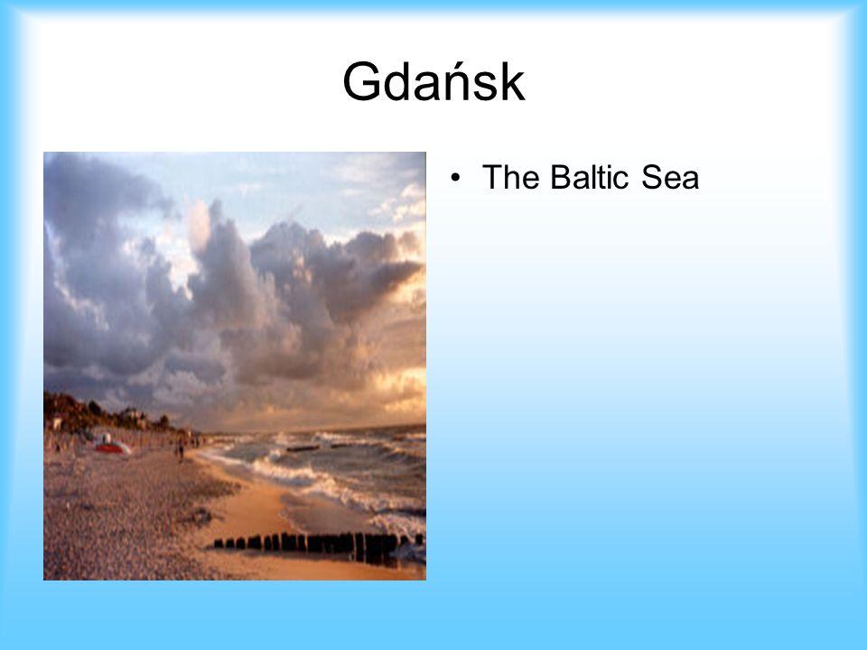 Gdańsk The Baltic Sea