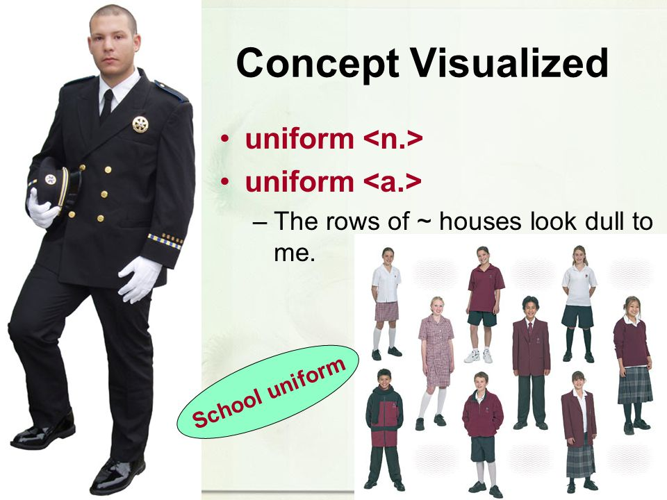 Concept Visualized uniform –The rows of ~ houses look dull to me. School uniform