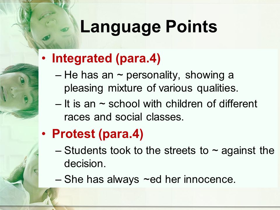 Language Points Integrated (para.4) –He has an ~ personality, showing a pleasing mixture of various qualities.