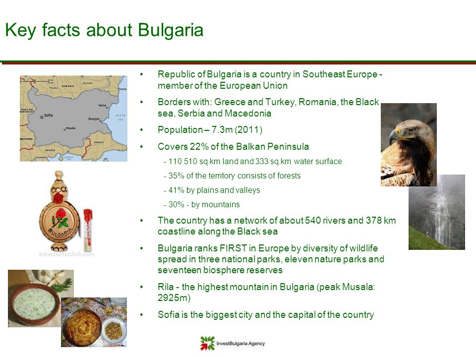 Key facts about Bulgaria Republic of Bulgaria is a country in Southeast Europe - member of the European Union Borders with: Greece and Turkey, Romania