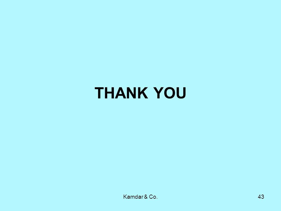 Kamdar & Co.43 THANK YOU