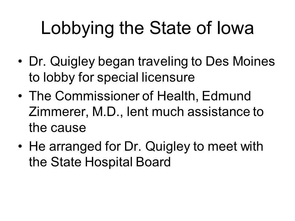 Lobbying the State of Iowa Dr.