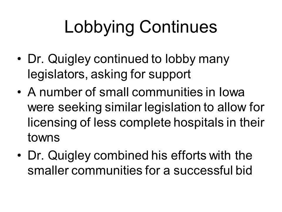 Lobbying Continues Dr.