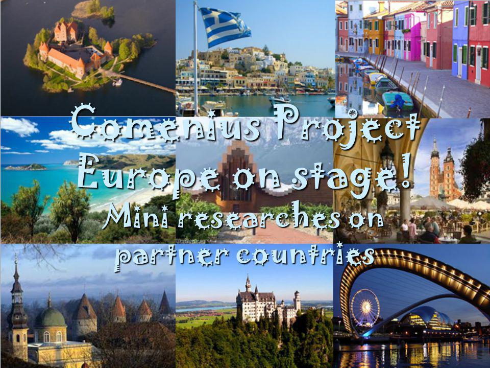 Comenius Project Europe on stage! Mini researches on partner countries