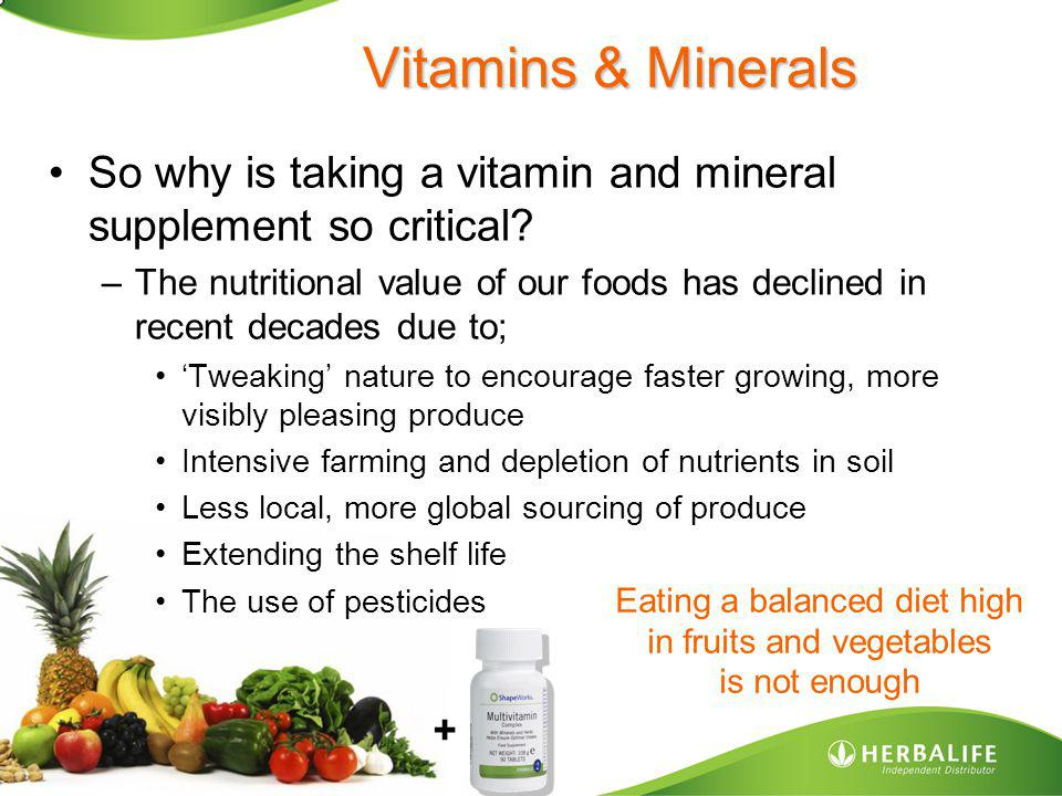 Vitamins & Minerals CAUSE: leached out soils, air pollution, too fast growth, long storage SOURCE: 1985 Pharmakonzen Geigy (Switzerland).