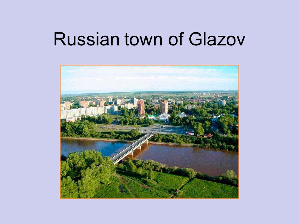 Russian town of Glazov