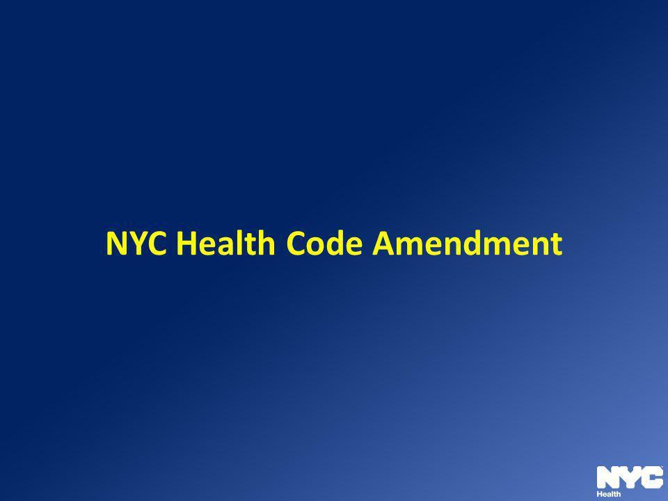 NYC Health Code Amendment