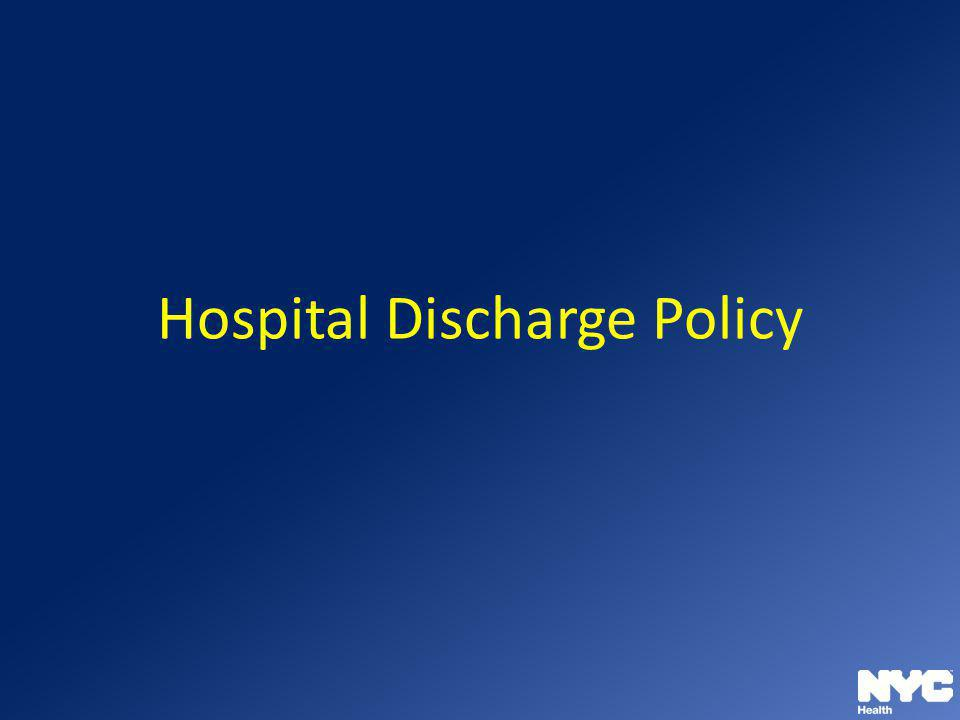 Hospital Discharge Policy