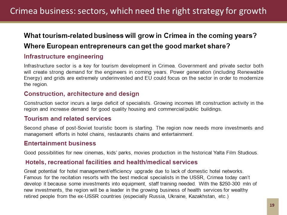 Crimea business: sectors, which need the right strategy for growth 19 What tourism-related business will grow in Crimea in the coming years.