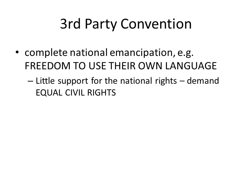 3rd Party Convention complete national emancipation, e.g.