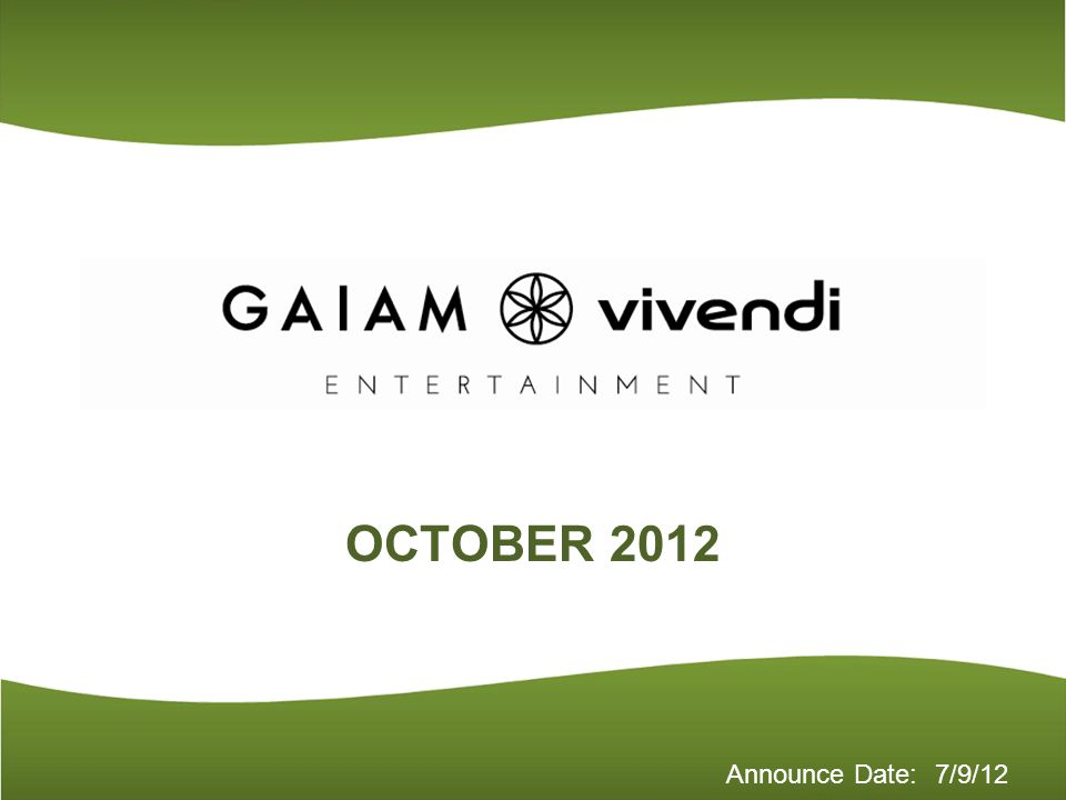 Announce Date: OCTOBER 2012 7/9/12