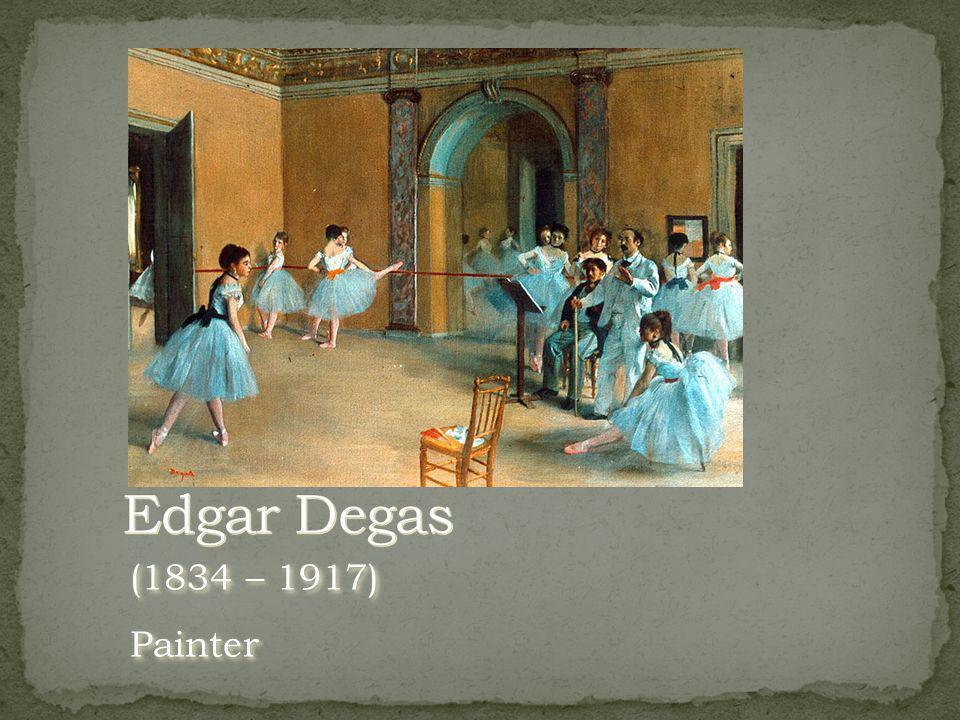 (1834 – 1917) Painter (1834 – 1917) Painter