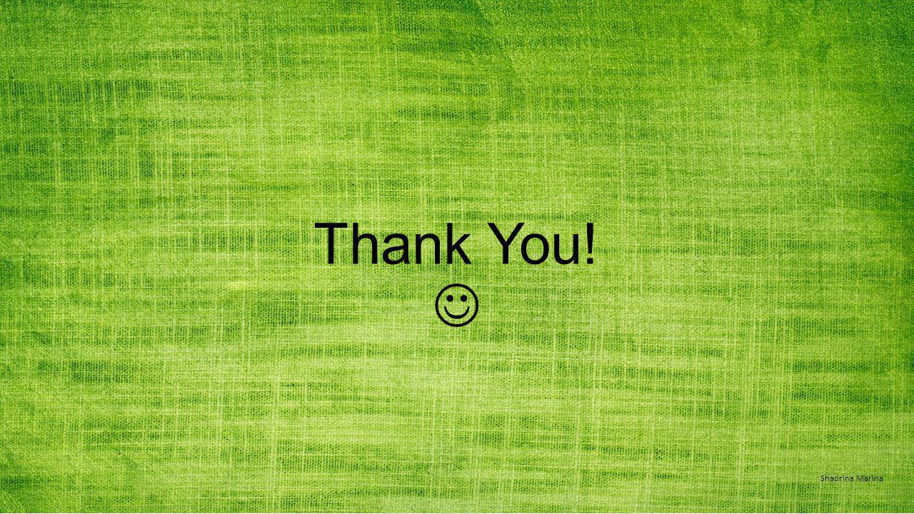 Thank You! Shadrina Marina